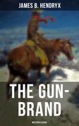 The Gun-Brand (Western Classic)