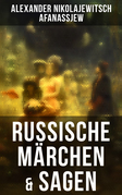 Russische Märchen & Sagen