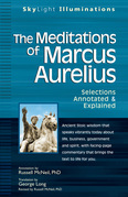 Meditations of Marcus Aurelius: Annotated & Explained