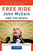 Free Ride: John McCain and the Media