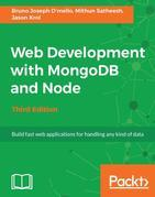 Web Development with MongoDB and Node - Third Edition