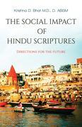 The Social Impact of Hindu Scriptures - Directions for the future