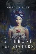 A Throne for Sisters (Book One)