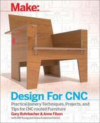 Design for CNC: Furniture Projects and Fabrication Technique