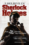 I Believe in Sherlock Holmes