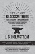 Standard Blacksmithing, Horseshoeing and Wagon Making - Twelve Lessons in Elementary Blacksmithing, Adapted to the Demand of Schools and Colleges of M