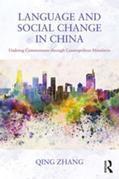 Language and Social Change in China: Undoing Commonness through Cosmopolitan Mandarin