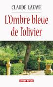 L'Ombre bleue de l'olivier