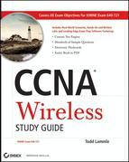 CCNA Wireless Study Guide: IUWNE Exam 640-721