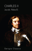 Charles II (Serapis Classics)