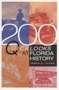 200 Quick Looks at Florida History