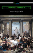 The Genealogy of Morals (Translated by Horace B. Samuel with an Introduction by Willard Huntington Wright)