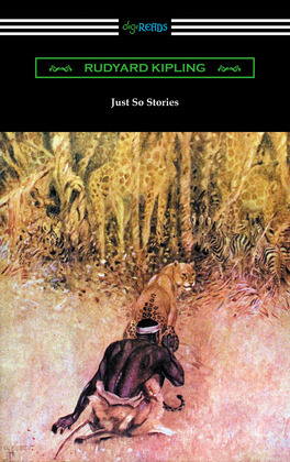 Just So Stories (Illustrated by the Author)