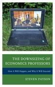 The Downsizing of Economics Professors