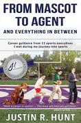 From Mascot To Agent And Everything In Between