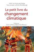 Le petit livre du changement climatique: Préfacé par SAS le Prince Albert II de Monaco