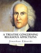 A Treatise Concerning Religious Affections (eBook)