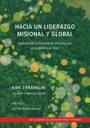 Hacia un Liderazgo Misional y global