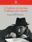 L'italiano al cinema, l'italiano nel cinema