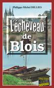 L'écheveau de Blois