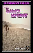 The Dunwich Nightmare