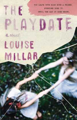 The Playdate: A Novel