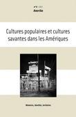 6 | 2012 - Cultures populaires et cultures savantes dans les Amériques - Amerika
