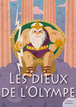 Les dieux de l'Olympe (mythologie jeunesse)
