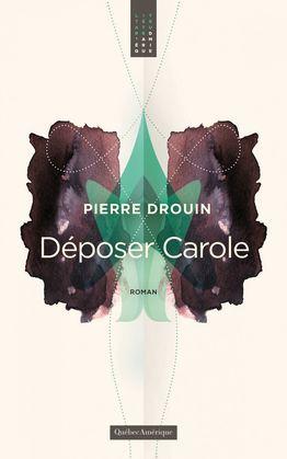 Déposer Carole