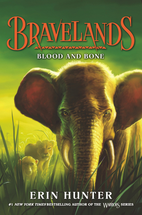 Bravelands #3: Blood and Bone