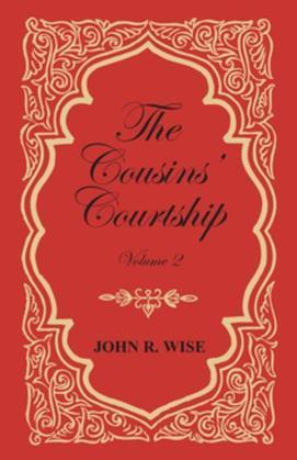 The Cousins' Courtship - Volume II