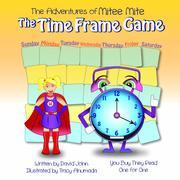 The Adventures of Mitee Mite: The Time Frame Game