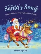 Santa's Song: A Playful Holiday Sing-along Song for Children of all Ages