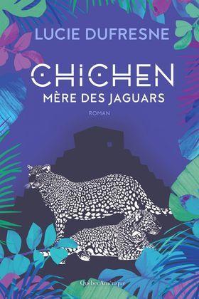 Chichen - Mère des jaguars