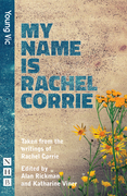 My Name Is Rachel Corrie (NHB Modern Plays)
