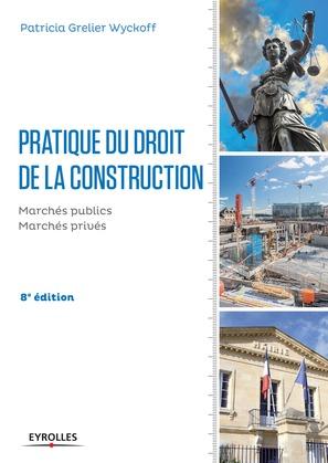 Pratique du droit de la construction