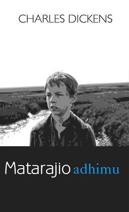Matarajio Adimu (Great Expectations)