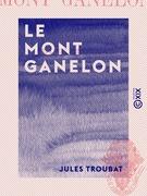 Le Mont Ganelon