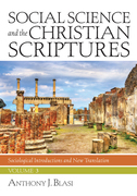 Social Science and the Christian Scriptures, Volume 3: Sociological Introductions and New Translation