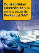 Contabilidad electrónica y su envío a través del Portal del SAT. 2017