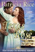 Texas Rose (Too Hard To Handle, Book 2)