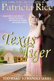 Texas Tiger (Too Hard To Handle, Book 3)