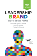 Leadership Brand: Deliver on Your Promise: Deliver on Your Promise