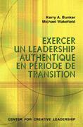 Leading with Authenticity in Times of Transition (French)