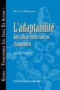 Adaptability: Responding Effectively to Change (French): Responding Effectively to Change (French)