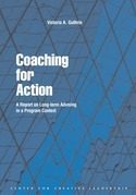 Coaching for Action: A Report on Long-term Advising in a Program Context: A Report on Long-term Advising in a Program Context