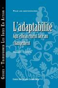 Adaptability: Responding Effectively to Change (French Canadian)