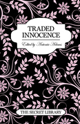 Traded Innocence: The Secret Library