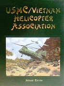 USMC Vietnam Helicopter Pilots and Aircrew History, 2nd Ed.