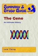 Summary & Study Guide -The Gene